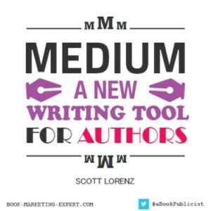 Medium.com - A New Writing Tool for Authors