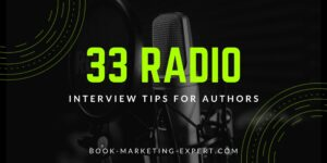 33 Radio & Podcast Interview Tips For Authors