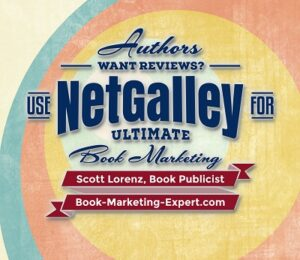 Use NetGalley For Ultimate Book Marketing