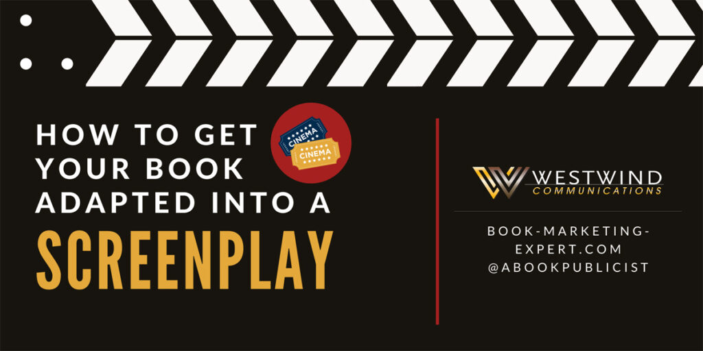 How to Get Your Book Adapted into a Screenplay